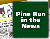 Pine Run in the News