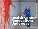 Health Center Renovations Underway