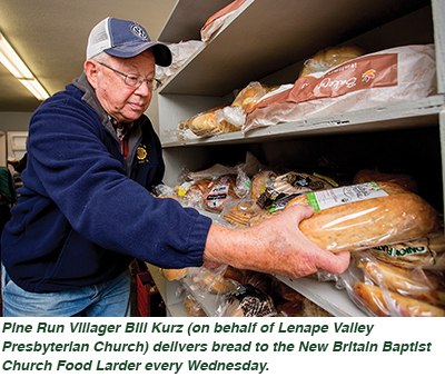 Pine Run Villager Bill Kurz (on behalf of Lenape Valley Presbyterian Church) delivers bread to the New Britain Baptist Church Food Larder every Wednesday.