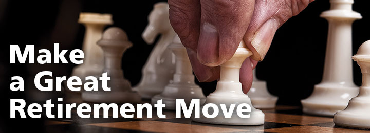 Make a Great Retirement Move