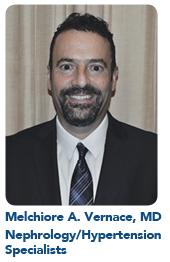 Melchiore A. Vernace, MD, Nephrology/Hypertension Specialists