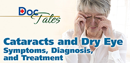 DocTales: Cataracts and Dry Eye
