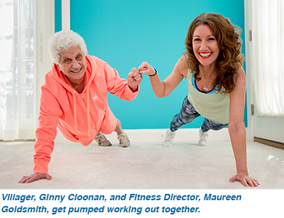 Villager, Ginny Cloonan, and Fitness Director, Maureen Goldsmith, get pumped working out together.