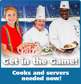Get in the Game! Cooks and servers needed now!