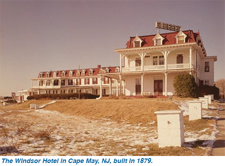 The Windsor Hotel in Cape May, NJ, built in 1879.