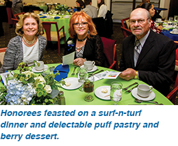 Honorees feasted on a surf-n-turf dinner and delectable puff pastry and berry dessert.