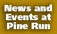 Events at Pine Run