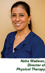 Neha Wadwan, Director of Physical Therapy