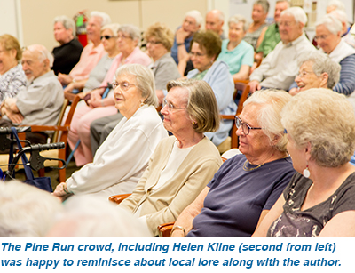 The Pine Run crowd, including Helen Kline (second from left) was happy to reminisce about local lore along with the author.