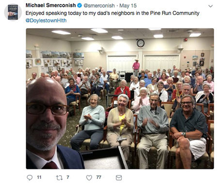 Enjoyed speaking today to my dad's neighbors in the Pine Run Community   — Michael Smerconish