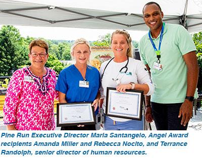 Pine Run Executive Director Maria Santangelo, Angel Award recipients Amanda Miller and Rebecca Nocito, and Terrance Randolph, senior director of human resources.