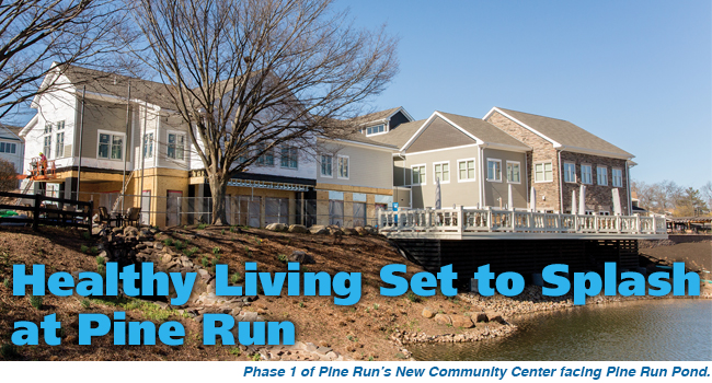 Healthy Living Set to Splash at Pine Run