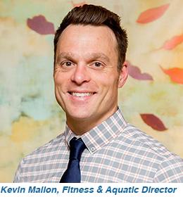 Kevin Mallon, Fitness & Aquatic Director